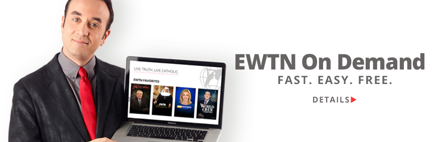 EWTN On Demand