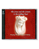 THE CROSS AND THE CROWN ROSARY - CD
